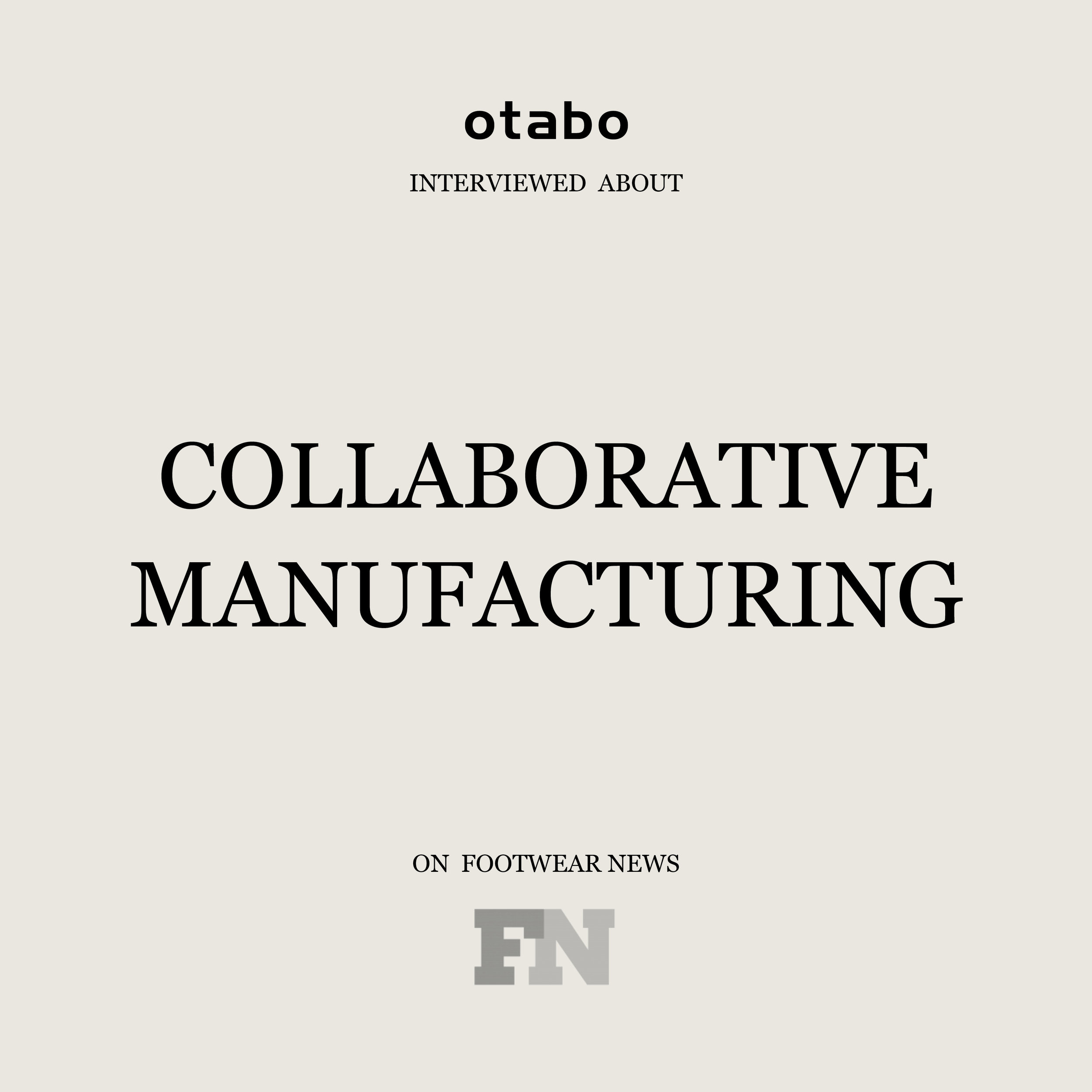 Collaborative Manufacturing, Footwear News