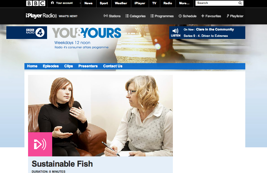 BBC Radio 4    -   You and Yours. Oct 2013. Sustainable fish and SoleShare (fwd to 13:50)