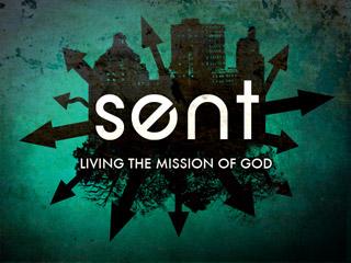 Sent: Living the Mission of God    Feb. 2010 - Apr. 2010