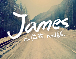 James: Real Faith. Real Life.    Jan. 2015 - Apr. 2015