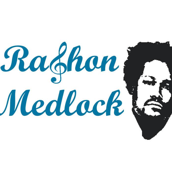 rashon Medlock more than music.jpg