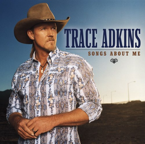 Trace Adkins Cover
