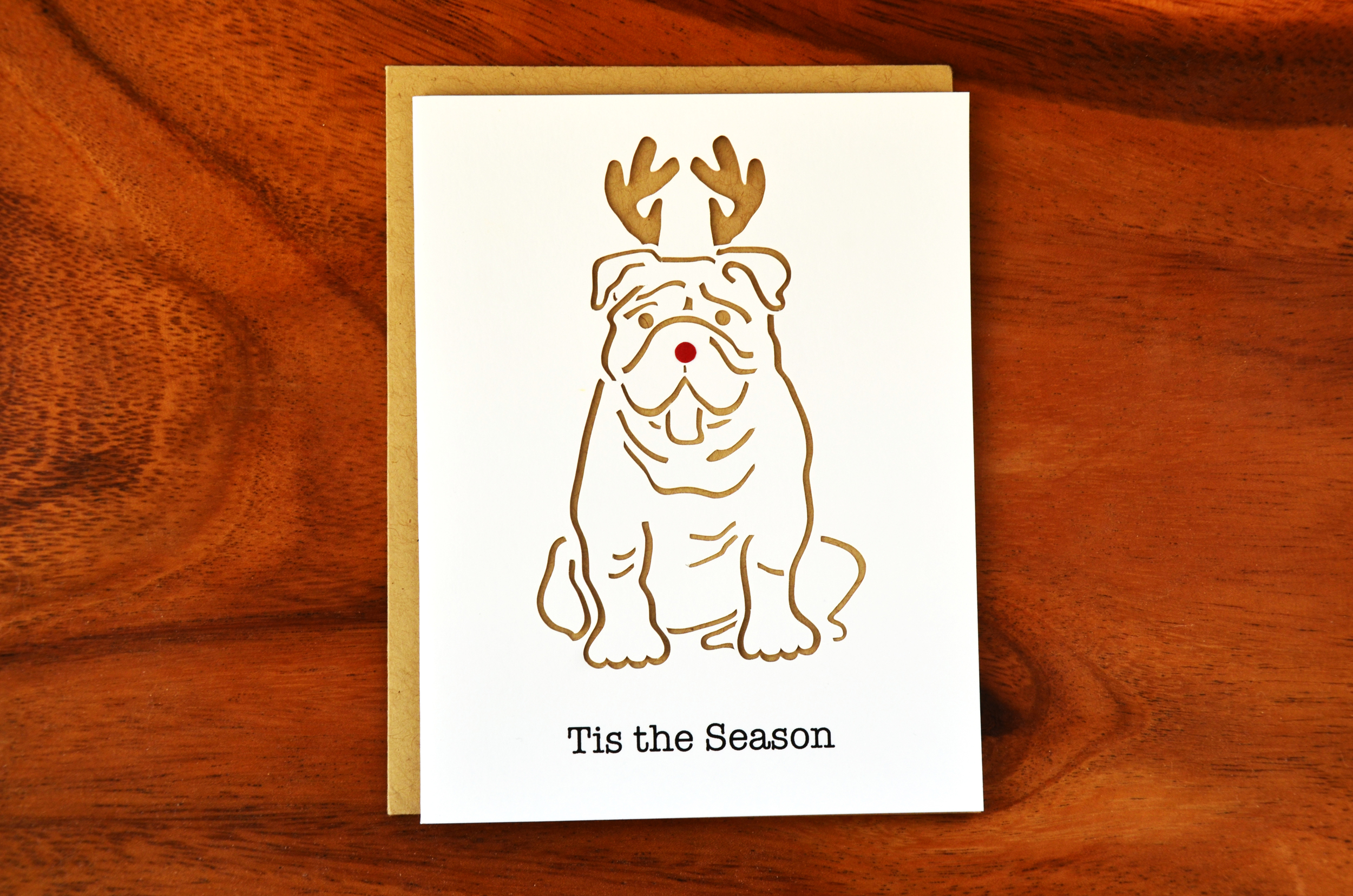 Our Holiday Bulldog Card, based on and in honor of Miss. Lilly, who we are currently visiting this Thanksgiving in Raleigh, NC!