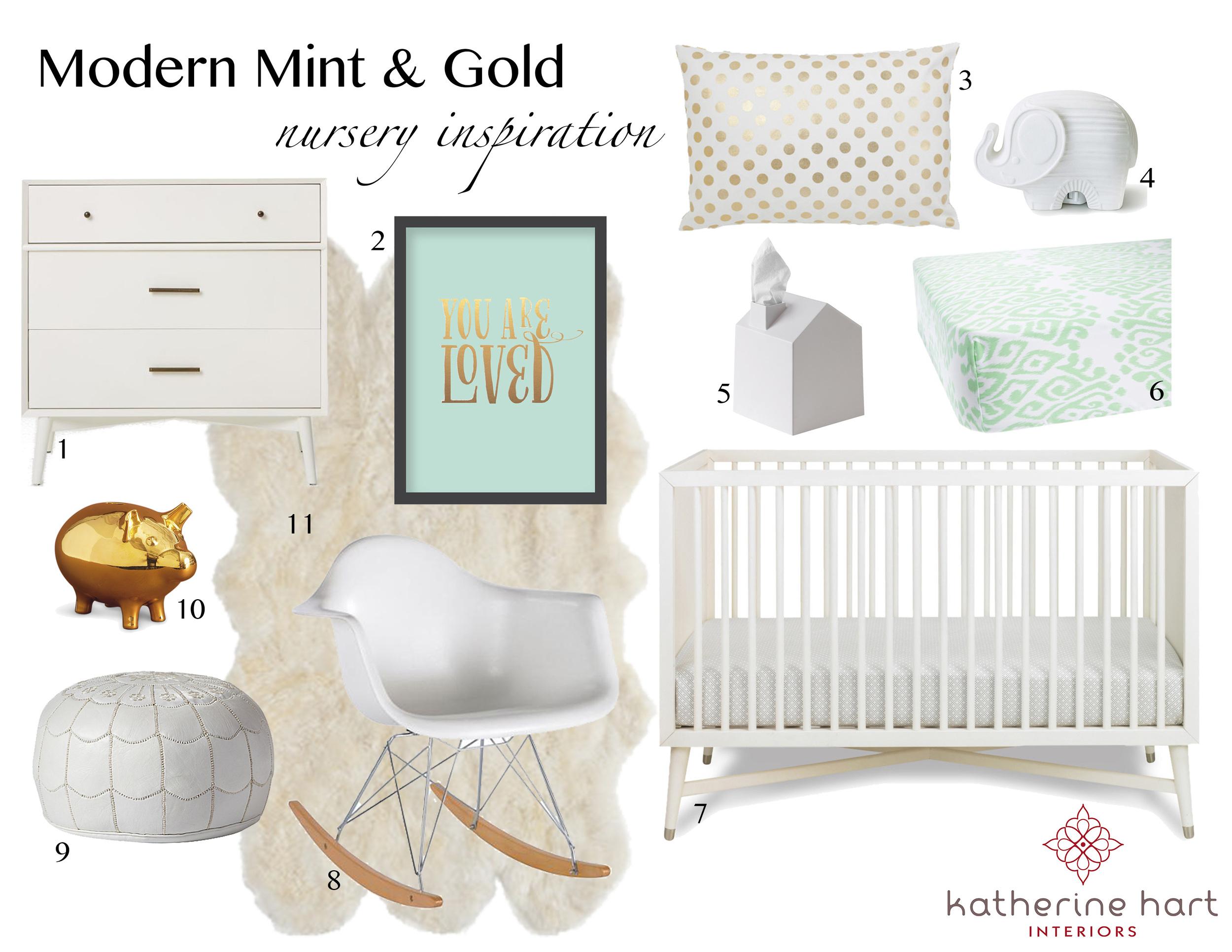 1. Mid-Century  Dresser  | 2. You Are Loved  Print | 3. Polka Dot  Pillow   4. Elephant  Nightlight | 5. Maison  Tissue Box |6. Mint  Crib Sheet   7. Mid-Century  Crib | 8. Retro  Rocker | 9. Moroccan Leather  Pouf | 10.  Piggy Bank | 11. Sheepskin  Rug