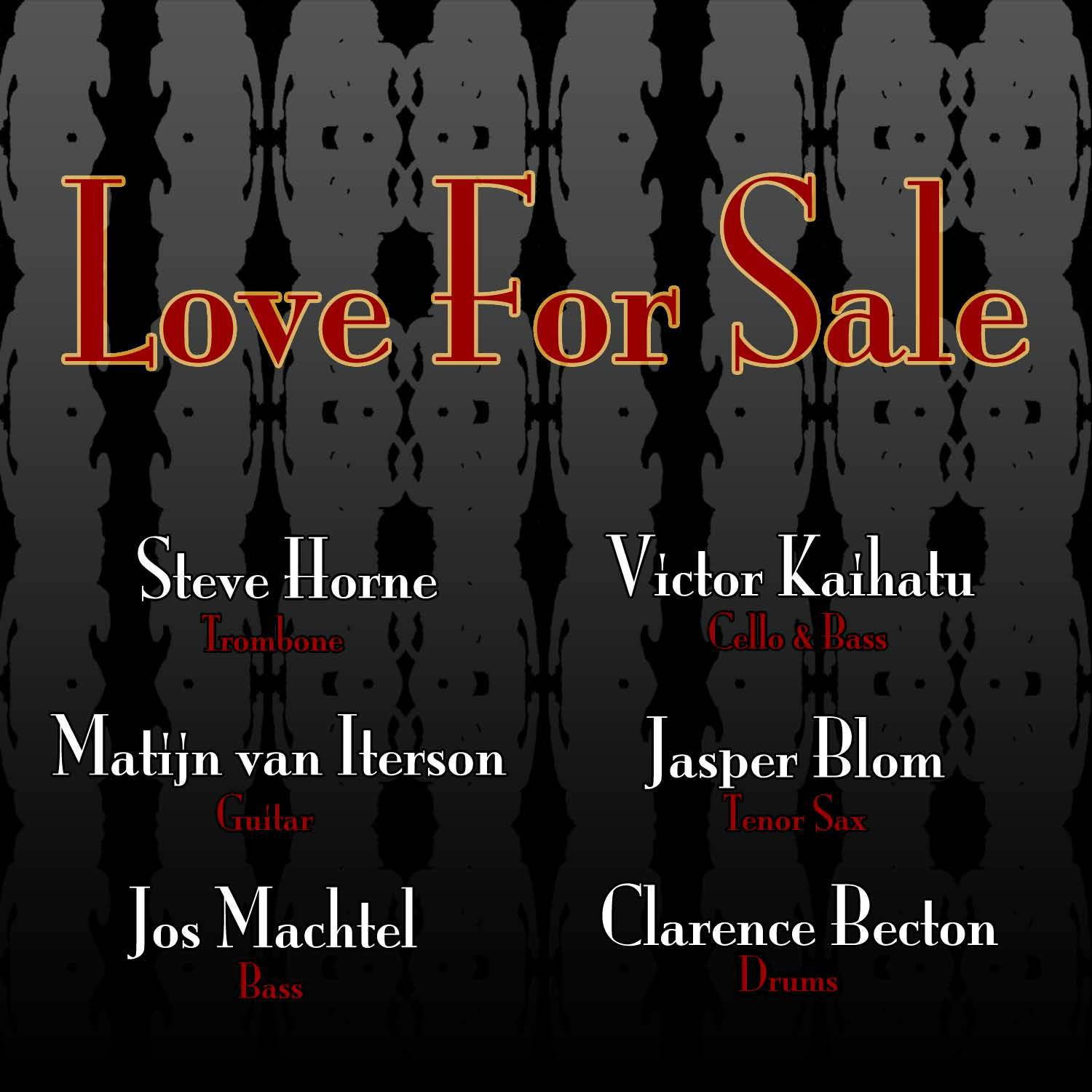 Steve Horne  trombone Victor Kaihatu  bass Matijn van Iterson  guitar Jasper Blom tenor  sax Jos Machtel  bass Clarence Becton  drums Recorded on March 13, 2002 Dudoc Studio Amsterdam Engineered and Mastered by Lex Tanger