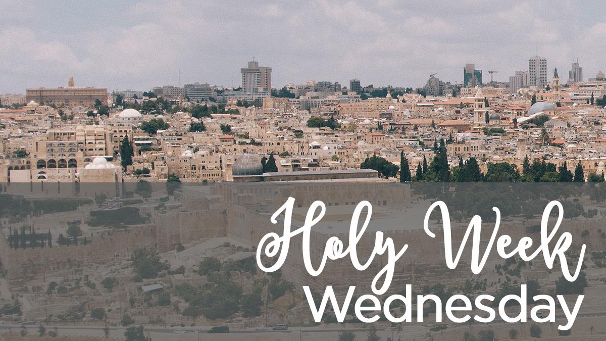 Holy Week Wednesday.jpg