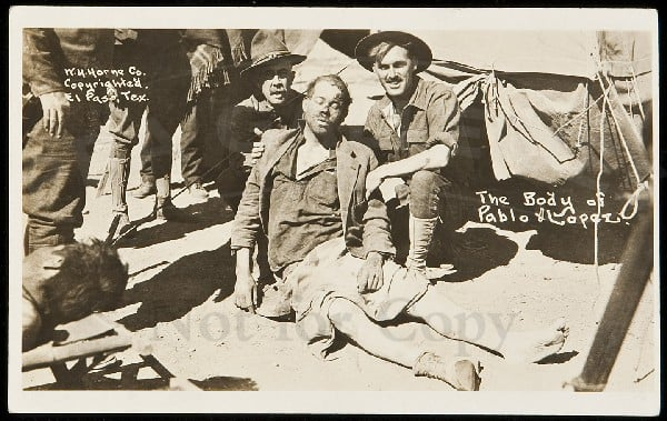 Pablo Lopez body after his execution in Chihuahua in May 1916