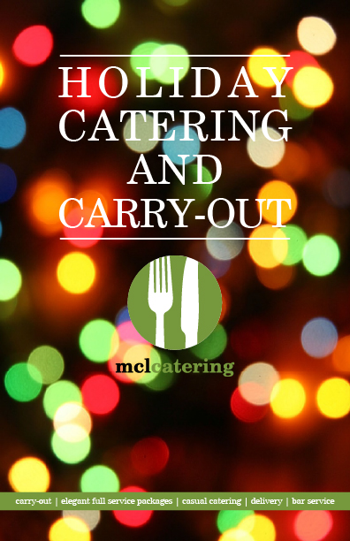 Click Here to viewour Holiday Catering Menu!
