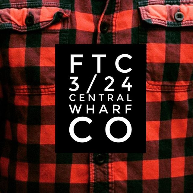 It's here. Flannel takeover. Join us tonight as we celebrate not being under 9 feet of snow. Central Wharf; party starts at 9. SEE YOU THERE!!!