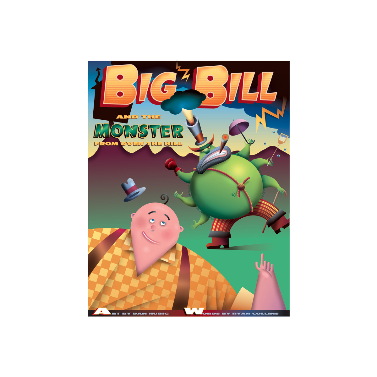 Big Bill & the Monster from up on the Hill