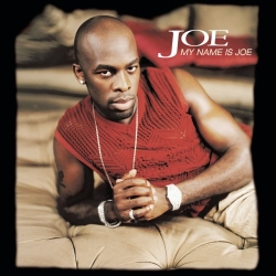 Joe My Name Is Joe_I Wanna Know mixed by Ron Shaffer.jpg