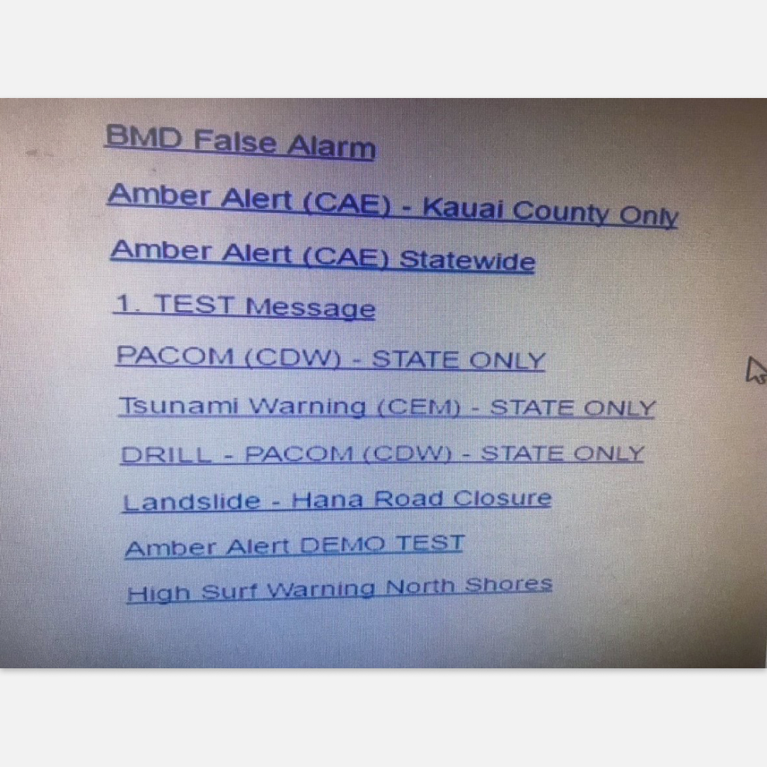 Hawaii's original defense alert launch page. Everything from an Amber Alert and high surf warnings was clustered together with demo alerts.