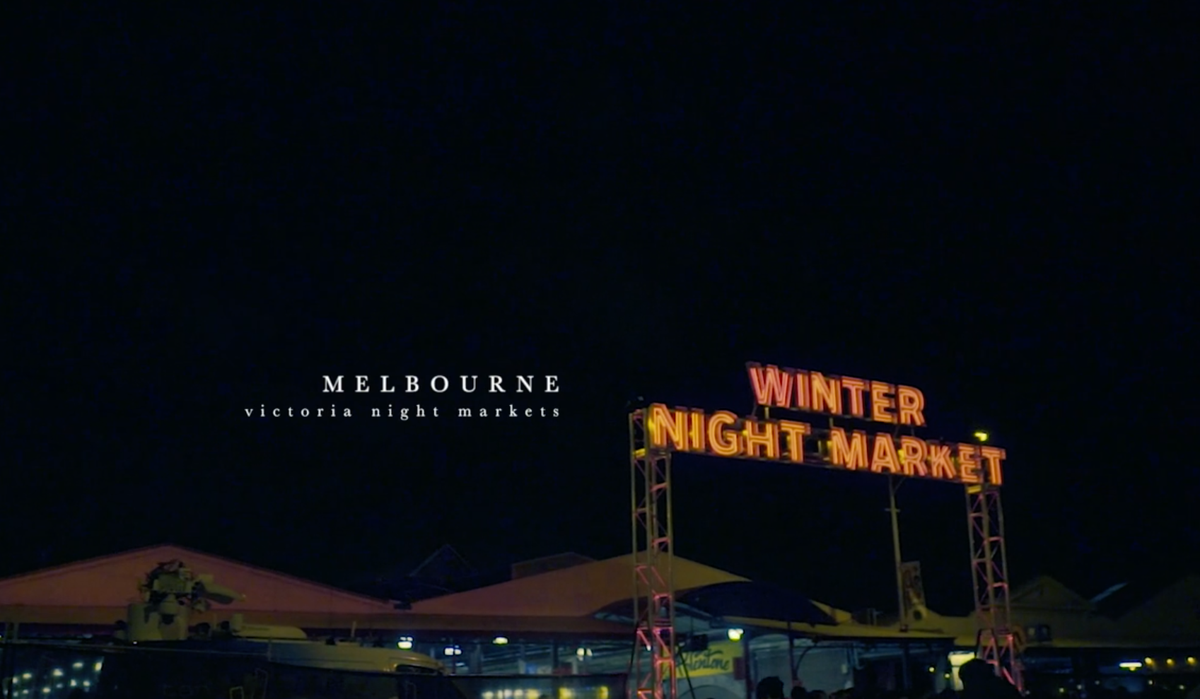 Promo film for Victoria Night Markets Melbourne