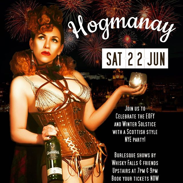 🎉 Come celebrate the Winter Solstice ❄️ and EOFY with us THIS SATURDAY with a 🏴 Scottish style NYE party! Limited $10 tickets still available for our special Hogmanay Burlesque shows with @agathahardon @whiskyfalls  And @missmaplerose at 7pm & 9pm Upstairs! 🥳 FREE entry downstairs to a winter wonderland of everything warm fire 🔥 & whisky!