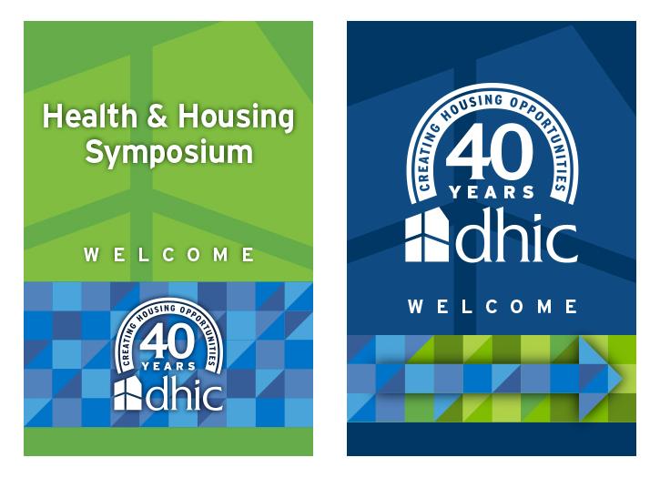 DHIC 40th Celebration Signage