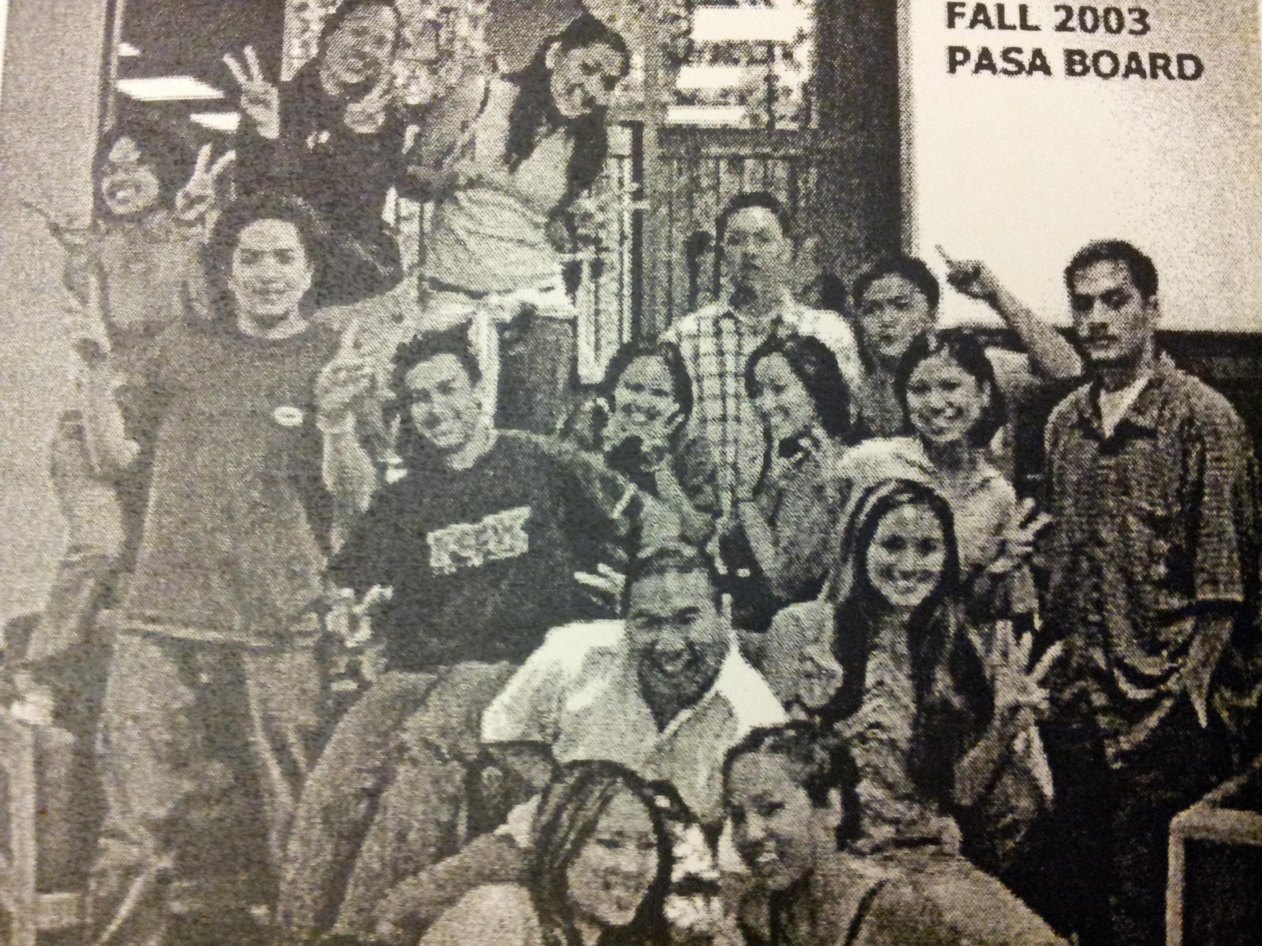 Fall 2003: President - Andrea De Guzman, Internal Vice President - Kathleen De La Pena, External Vice President - Anthony Abadilla, Secretary - Charlene Nulud, Treasurer - Marc Esperanza, FG Coordinator - VinceAyson,PCN Coordinator - Randi Lopez, PCN Dance Coordinator - Khristine De La Pena,Academic Chair - Lyn, Social Chair - Mariel, Sports Coordinator - Laurianne Castillo, Kronicle Editor - Tish Pham, Historian - Dana