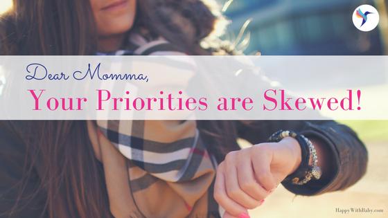 momma-your-priorities-are-skewed-title.jpg