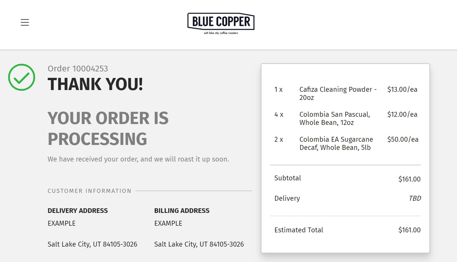 You'll be directed to an order confirmation page after submitting your order, as well as receiving an order confirmation email. We receive your order at this point and it sneaks its way into our production schedule.