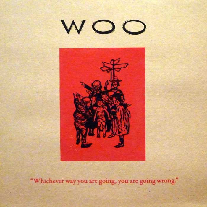 """Emotional Rescue's long awaited reissue of Woo's gorgeous """"Whichever Way You Are Going, You Are Going Wrong"""""""
