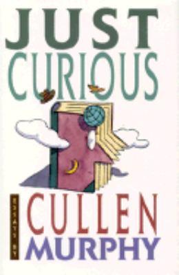 Cullen Murphy's Just Curious (1995)