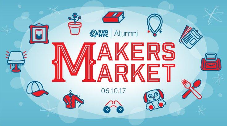 SVA Makers Market  June 10, 2017  Metropolitan Pavilion