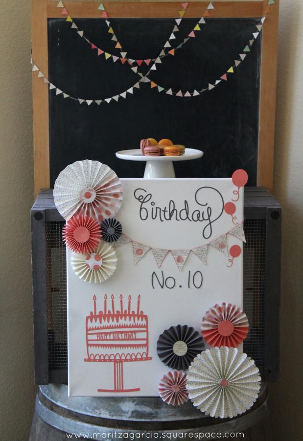 Canvas Birthday Board by Maritza Garcia.