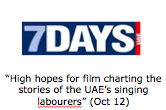 """High hopes for film charting the stories of the UAE's singing labourers"" (Oct 12)"
