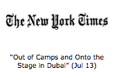 """Out of Camps and Onto the Stage in Dubai"" (Jul 13)"