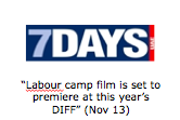 """Labour camp film is set to premiere at this year's DIFF"" (Nov 13)"