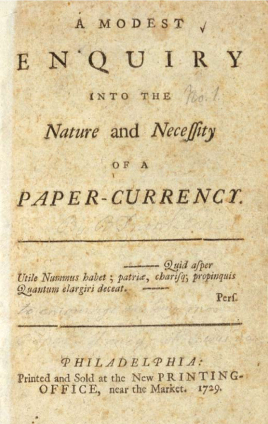 "Title page of ""A Modest Enquiry into the Nature and Necessity of a Paper Currency,"" April 3, 1729. The Library Company of Philadelphia"