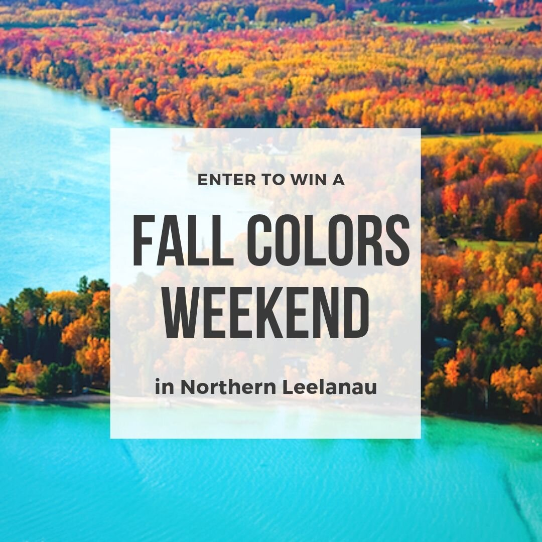 Win a Fall Colors Weekend in Leelanau