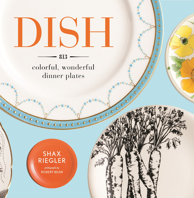 8+BOOK+Dish+by+Shax+Riegler+published+by+Artisan+Books.jpg