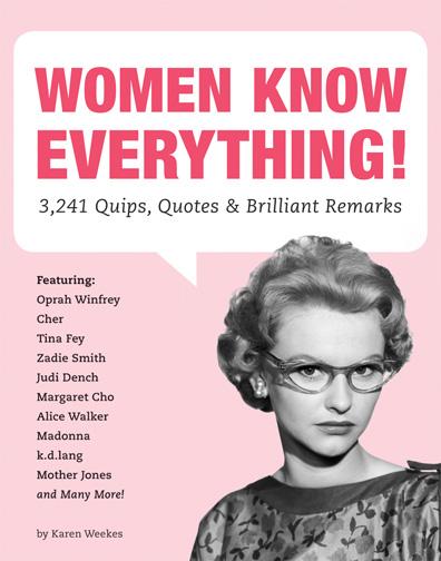 10+BOOK+Women+Know+Everything+by+Karen+Weekes+QuirkBooks.jpg