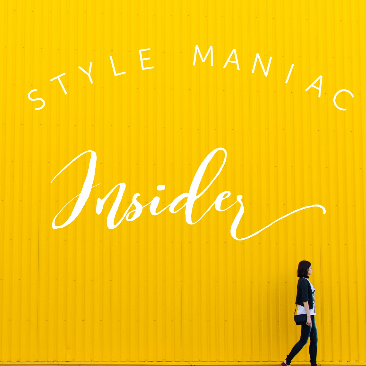 Style Maniac Insider newsletter perks deals behind scenes exclusives VIP
