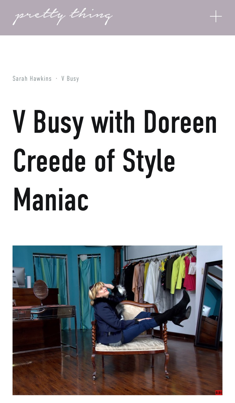 V Busy Interview With Doreen Creede of Style Maniac