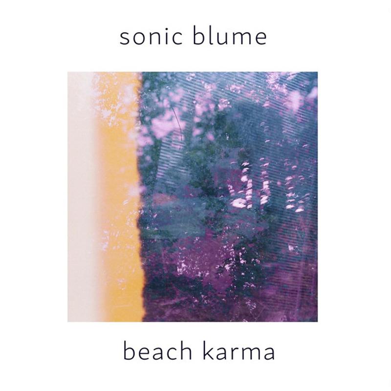 Sonic Blume - Beach Karma