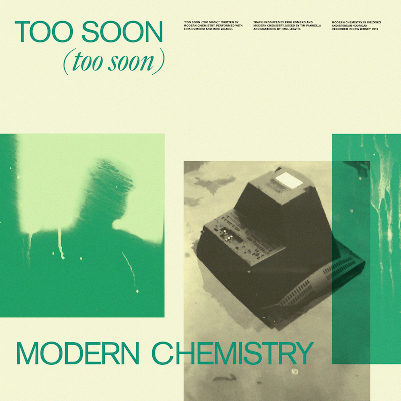 Modern Chemistry - Too Soon (Too Soon)