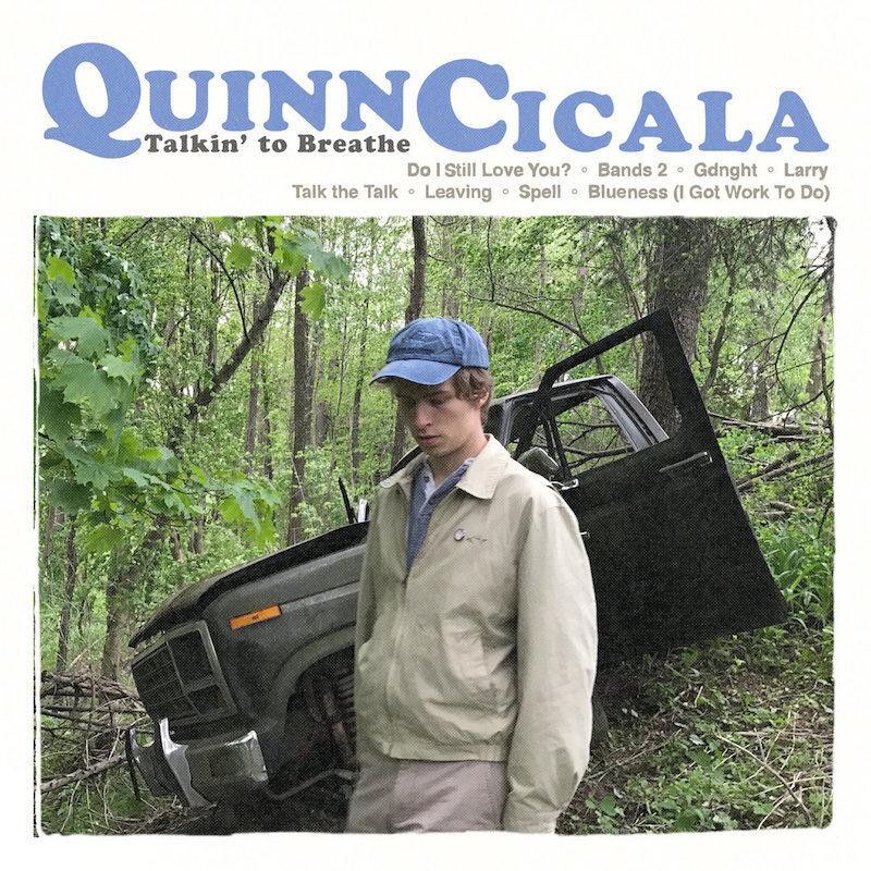 Quinn Cicala - Talkin' to Breathe