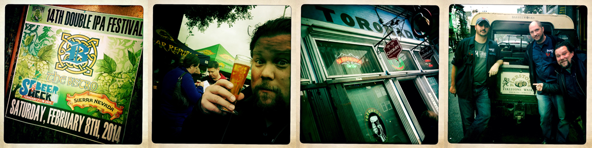 DIPA Fest at The Bistro. Squigs getting Younger by the minute. Toronado. Walker's Wild Ride.