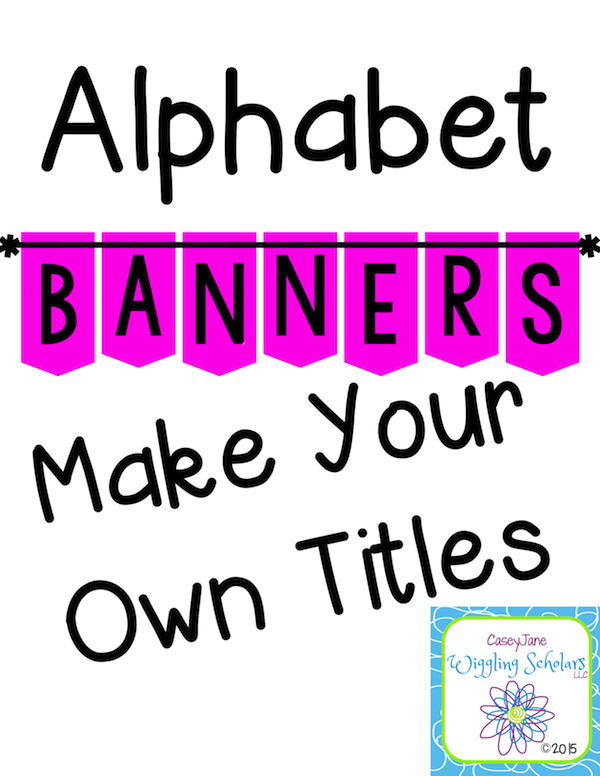 Alphabet Banners by Wiggling Scholars
