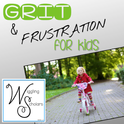 Grit and Frustration for Kids by Wiggling Scholars