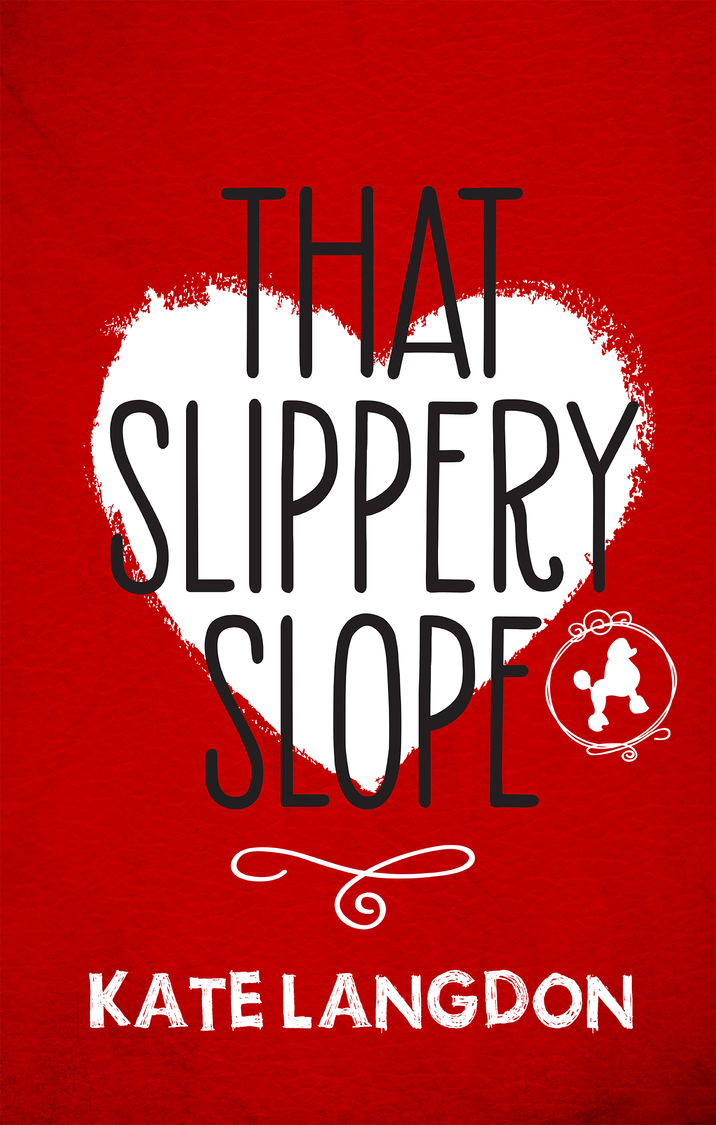 KL_SLIPPERY SLOPE.jpg