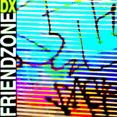 Friendzone -  DX