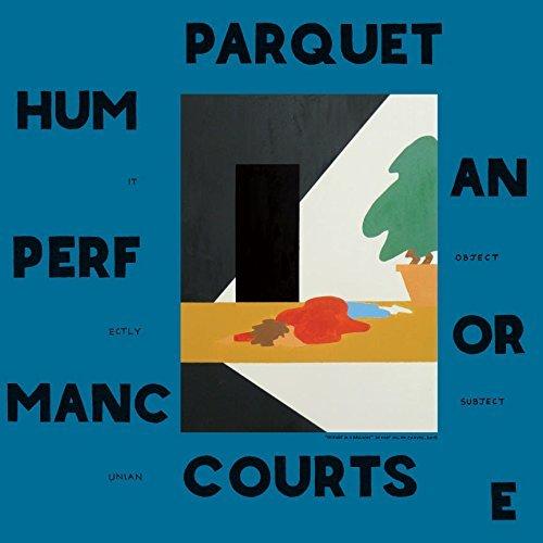 11 parquet courts human performance.jpg