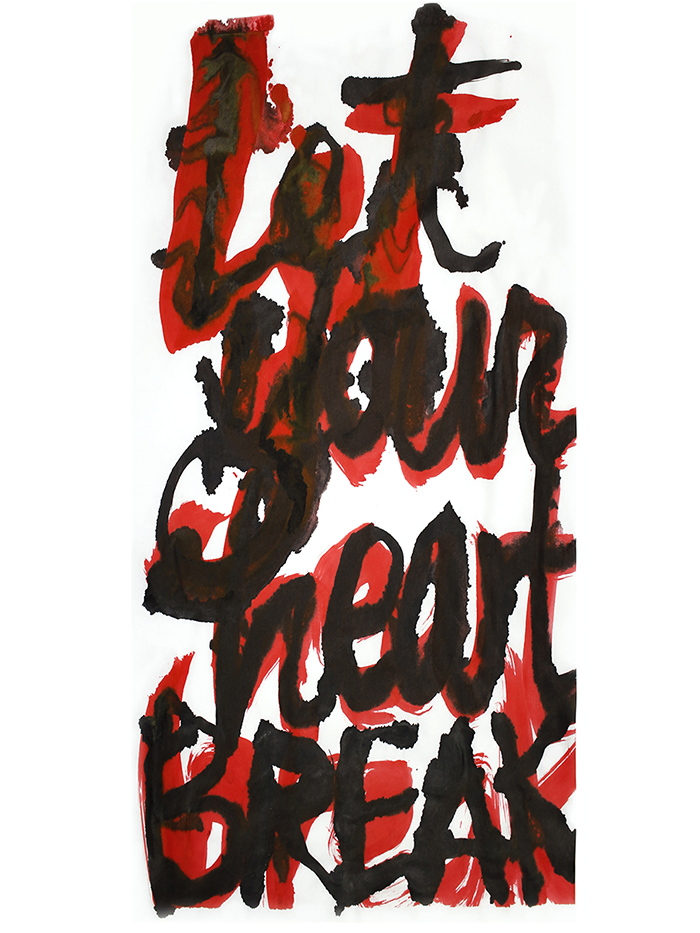 "Let Your Heart Brea k Film-based transfer print on Chinese mulberry paper and non-woven fusible interfacing; acrylic; oak dowels 87"" x 38"""