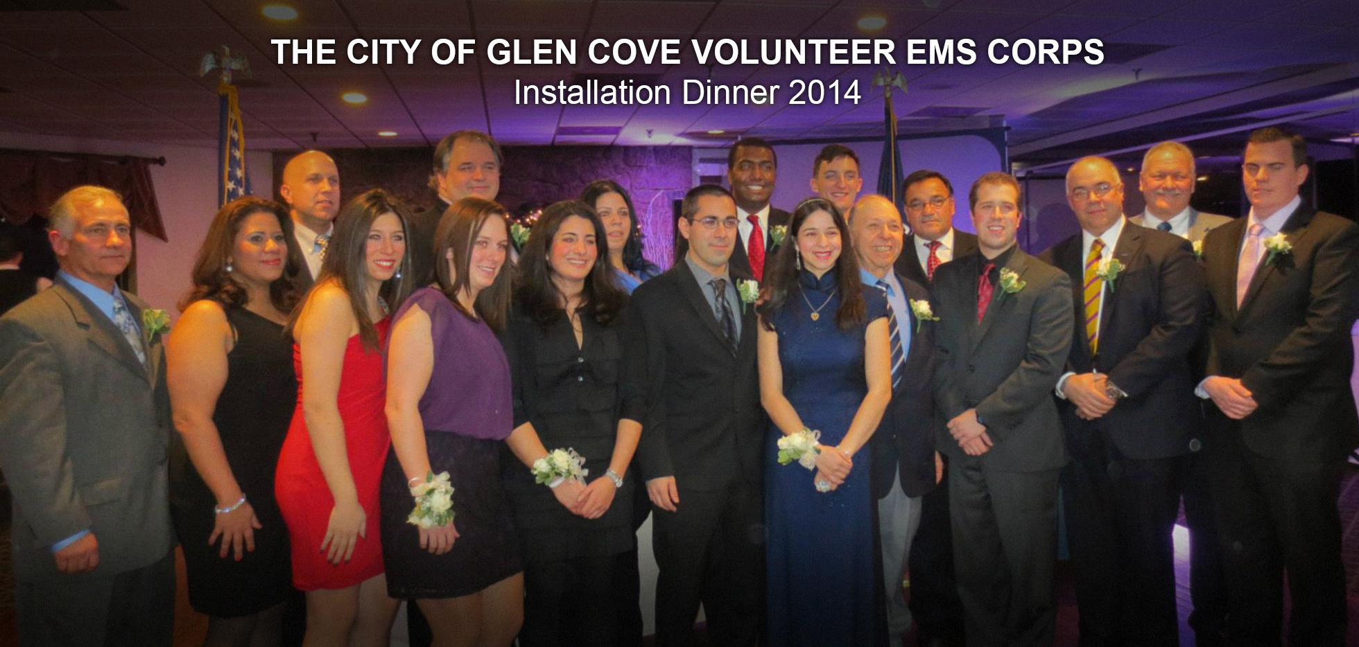 Members, Officers, and Trustees attend the Glen Cove Volunteer EMS Corps Installation Dinner January 18, 2014.
