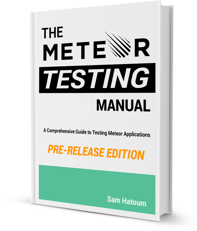The Meteor Testing Manual.  The definitive guide to Test-Driven Development in Meteor.
