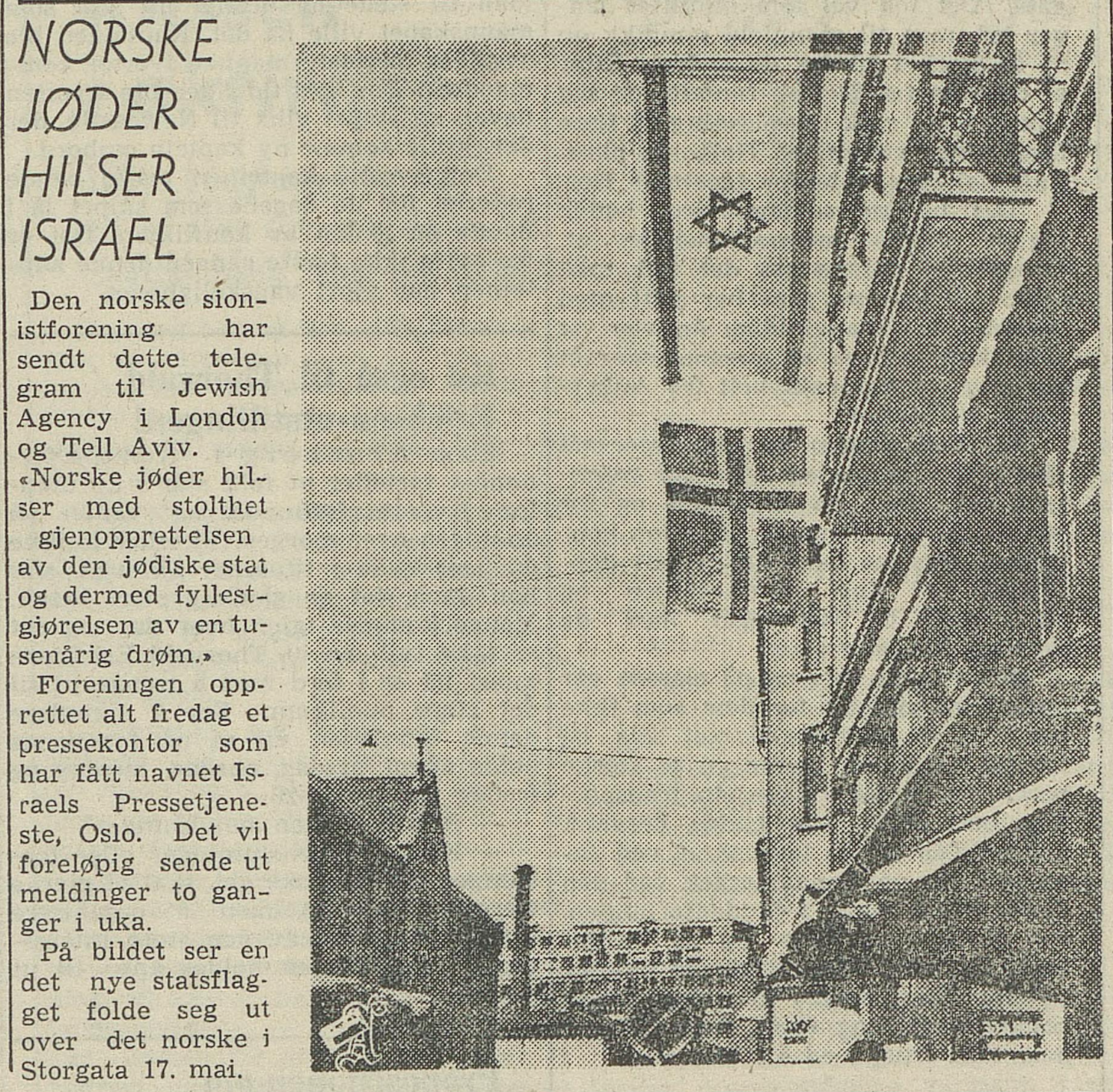 Arbeiderbladet  viser det jødiske flagget vaie på 17. mai i Oslo utanfor Den norske sionistforening, (18. mai 1948)
