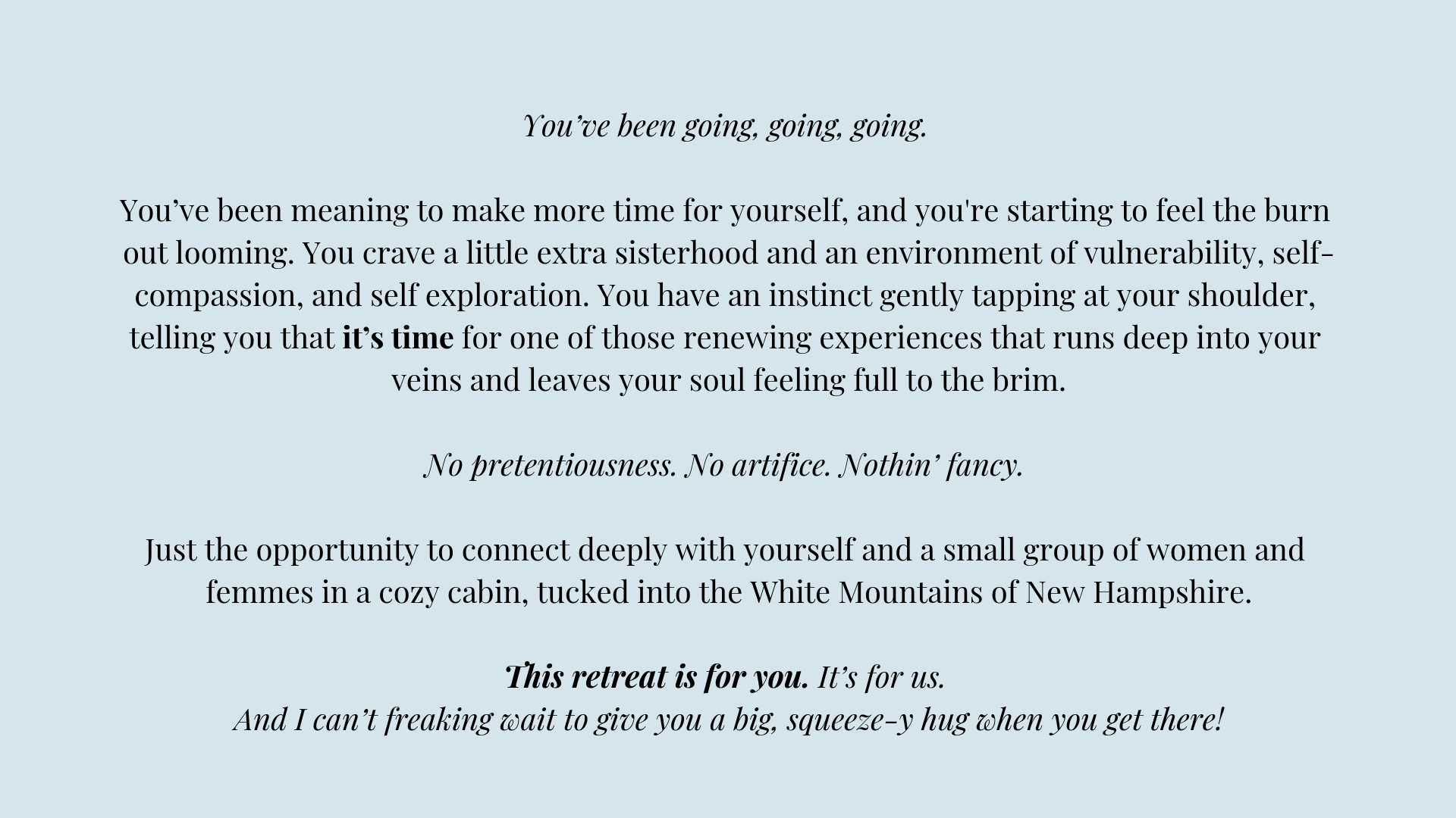 You've been going, going, going. You've been meaning to make more time for yourself and are starting to feel the burn out looming. You crave a little extra sisterhood and an environment of vulnerability, self-compass.jpg