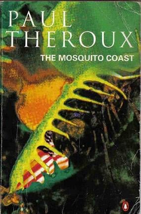 Paul-Theroux-The-Mosquito-Coast.jpg